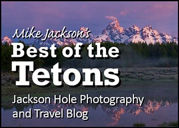 Best of the Tetons Blog